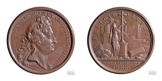 NUM.17.003 Bronzemedaille LUDOVICUS MAGNUS REX CHRISTIANISSISMUS / RELIGIO VICTRIX / TEMPLIS CALVINIANORUM EVERSIS (1685) / © Sammlung PRISARD