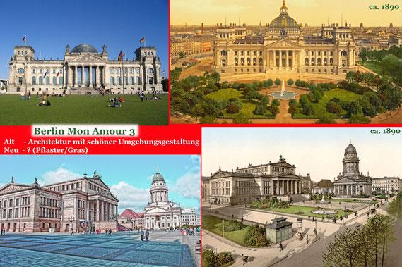Berliner Reichstag, Berliner Gendarmenmarkt, Berlin Mon Amour 3   - Berlin Neu versus Alt
