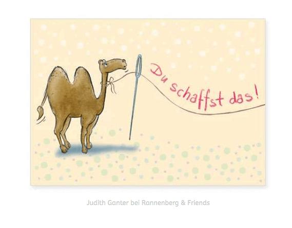 Du schaffst das! Kamel & Nadelöhr / Motivationskarte / Judith Ganter Illustration und Spruch bei Rannenberg & Friends - grußkarten kaufen