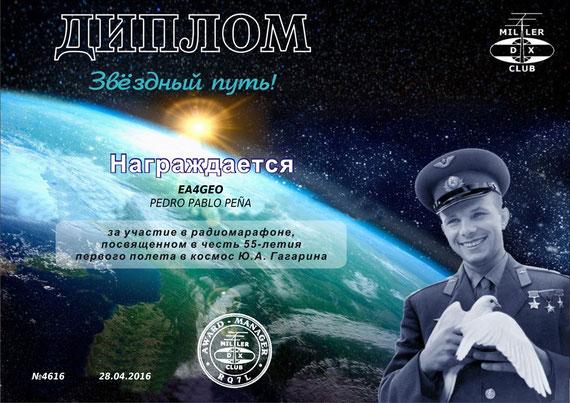 Diploma: dedicado al los 55 Años del primer vuelo humano al espacio. Rindiendo homenaje a la memoria del primer conquistador del espacio Gagarin