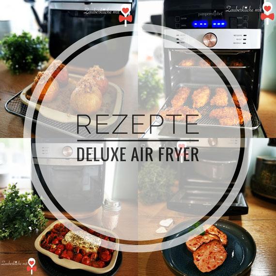 Deluxe Air Fryer Pampered Chef, Rezepte, Anleitung , Zauberküche mit Herz Oberschönegg, Berater