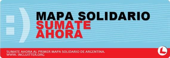 Sumate ahora al primer Mapa Solidario de Argentina.