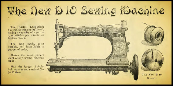 W&W No. D 10  - The Sewing Machine Gazette 1887