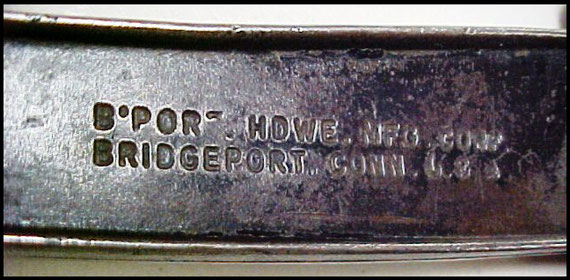 B'Port. Howe. MFG. CORP. Bridgeport Conn. USA stamped on shank