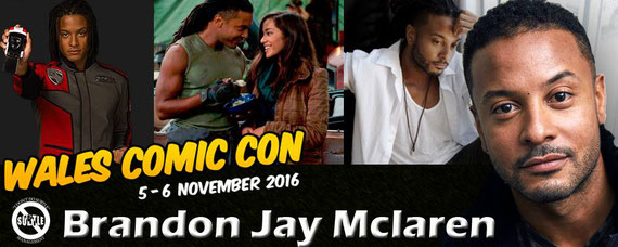 11/5-11/6/16 - Wales, U.K. - Wales Comic Con with Brandon Jay McLaren.