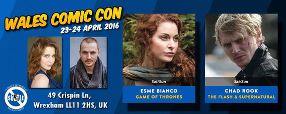 4/23-4/24/16 - Wales, U.K. - Wales Comic Con with Esme' Bianco and Chad Rook.