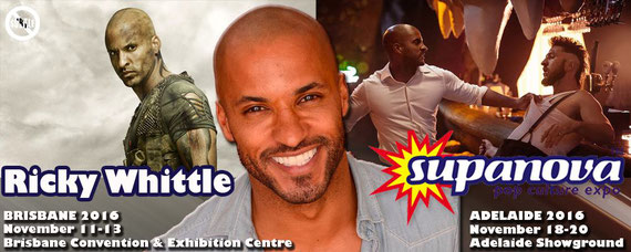 11/11-11/20/16 - Brisbane & Adelaide, Australia - Supanova with Ricky Whittle.