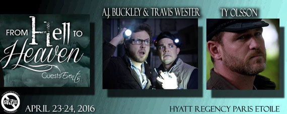 "4/23-4/24/16 - Paris, France - ""From Heaven to Hell"" Supernatural Convention with Ty Olsson, A.J. Buckley, Travis Wester."