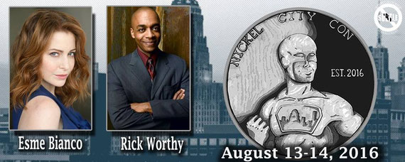 8/13-8/14/16 - Buffalo, NY. - Nickel City Comic Con with Esme' Bianco, Rick Worthy.