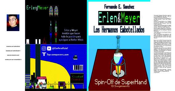 Erlen y Meyer - Spin-off de SuperHand el surgimiento
