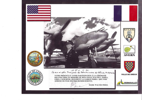 """En 2009, l'AFCVM participe à l'inauguration du monument commémoratif dédié au Lieutenant Walter PERRA, dont l'avion de chasse a été abattu par la flak allemande au lieu dit """"les corvées"""" à VERNOUILLET 28500."""