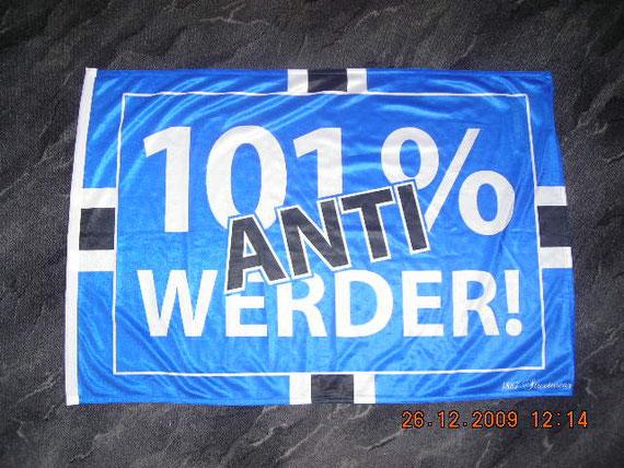 101%Anti-Werder-Fahne(neu am 24.12.09)