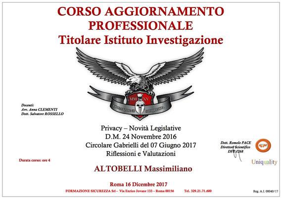Corso di Aggiornamento del 16/12/2017 - Massimiliano Altobelli Investigatore Privato a Roma