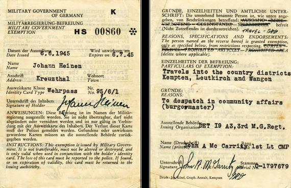 """Erlaubnis der Militärregierung zur Bewegung in den Nachbargemeinden von Kreuzthal des """"Bürgermeisters"""" Hanns Heinen für den Zeitraum Juni/Juli 1945"""