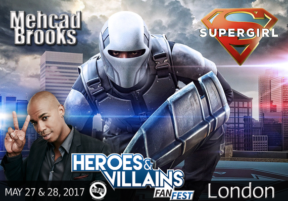 5/27-5/28/17 - London, England - Heroes & Villains - With Mehcad Brooks.