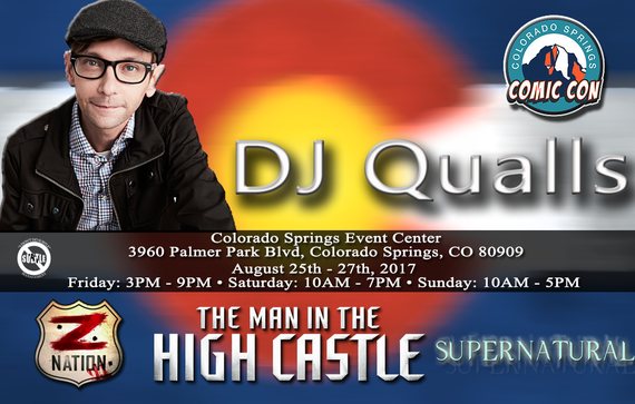 8/25-8/27/17 - Colorado Springs, CO - Colorado Springs Comic Con - With DJ Qualls.