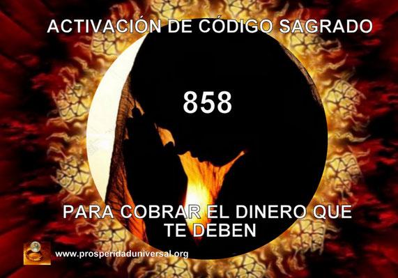 AFIRMACIONES PODEROSAS PARA EL DINERO Y ACTIVAR CÓDIGO SAGRADO 858- COBRAR DINERO QUE ME DEBEN -PROSPERIDAD UNIVERSAL
