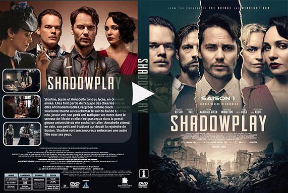 Shadowplay Saison 1