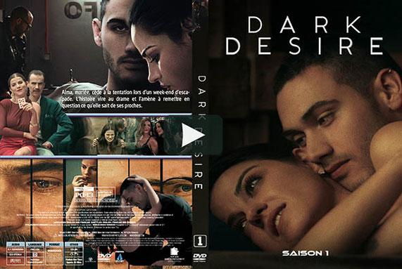 Dark Desire Saison 1