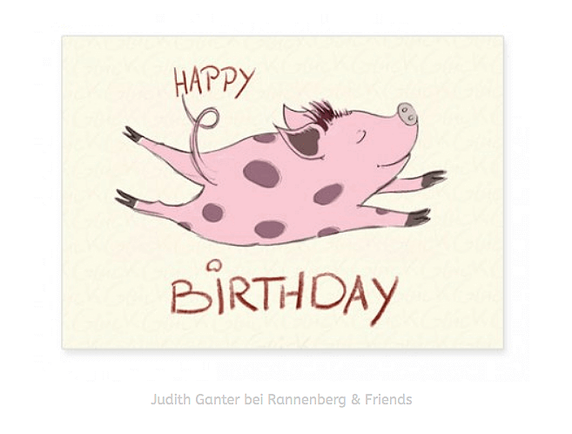HAPPY BIRTHDAY-SCHWEINCHEN - Illustration Judith Ganter, Hamburg Verlag Rannenberg & Friends - Geburtstagskarte