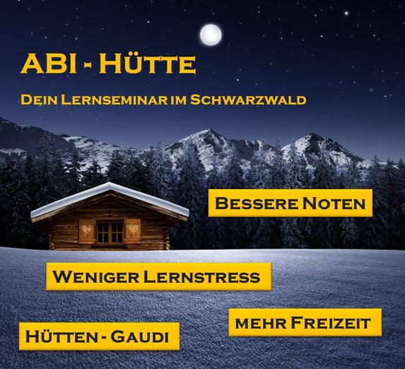 Abihütte - Das Lernseminar für eine erfolgreiche Oberstufe. Erstmalig vom 9.-11. Februar 2016 in Todtmoos. Weitere Infos und Seminaranmeldung: www.silvanigra.de/abi-hütte