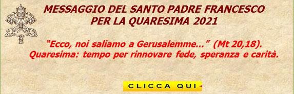 CLICCA PER LEGGERE IL MESSAGGIO DI PAPA FRANCESCO