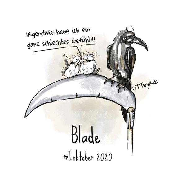 inktober2020,blade,day5, inking, ottbyrds, senseman, bad vibes, omen, schicksal