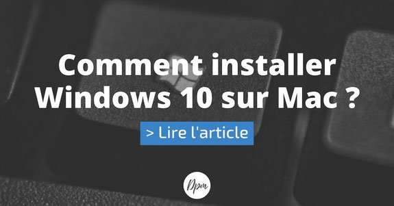 article suivant comment installer windows 10 sur mac