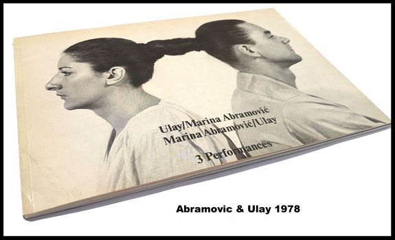 Marina Abramović and Ulay. 3 Performances (Original Catalogue / Book / Buch).
