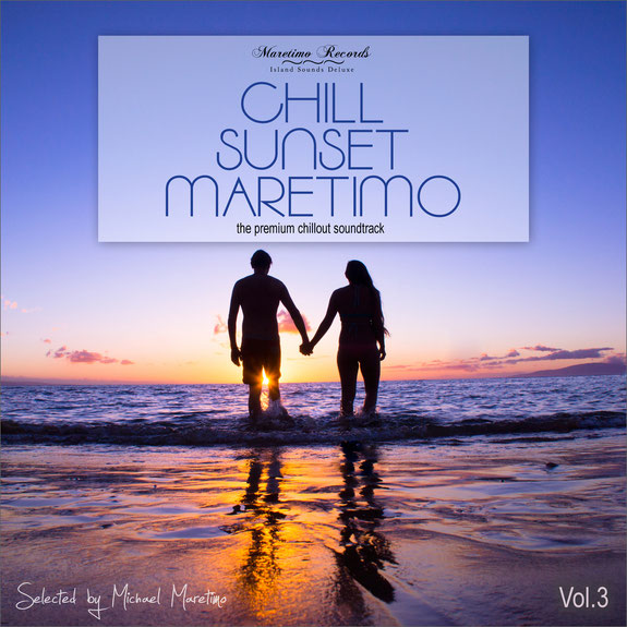 Chill Sunset Maretimo Vol.3 by DJ Michael Maretimo