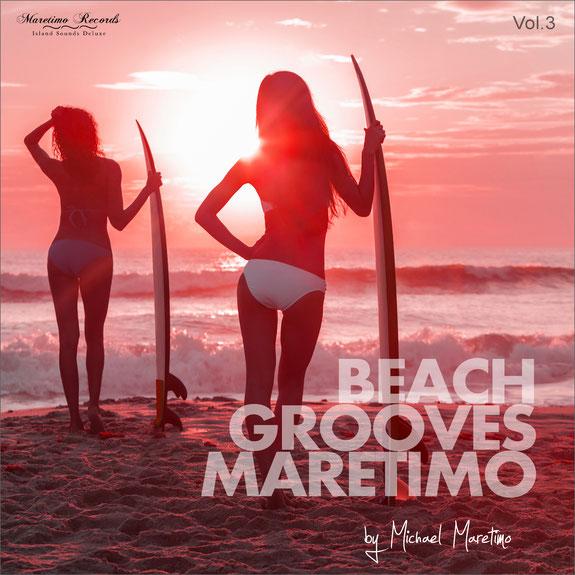 Beach Grooves Maretimo Vol.3 by DJ Michael Maretimo
