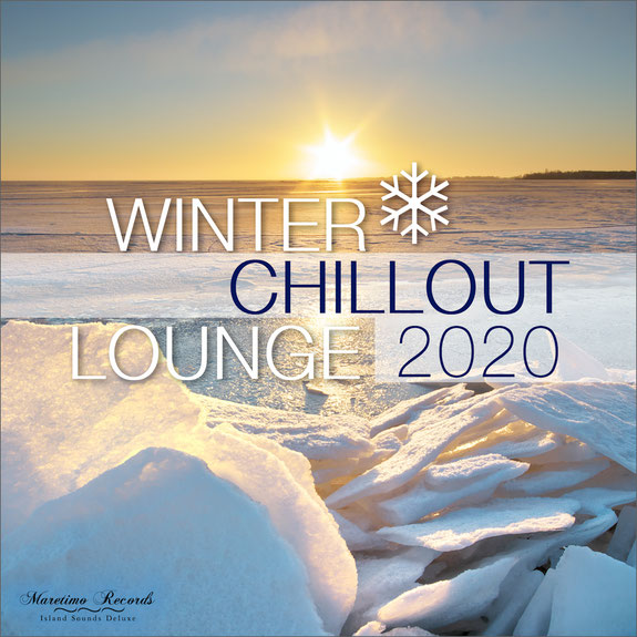 Winter Chillout Lounge 2020 - smooth lounge sounds for the cold season (27.11.2020)