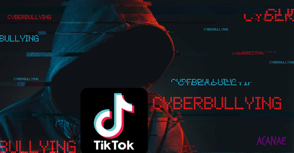 TikTok y el ciberbullying