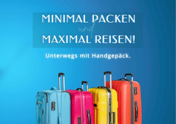 Minimal Packen - Maximal Reisen. Gepackter koffer