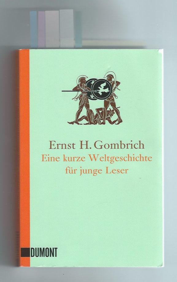 Ernst H. Gombrich: Eine kurze Weltgeschichte für junge Leser, Seite 39, DuMont Buchverlag Köln, 4.Aufl., 2013