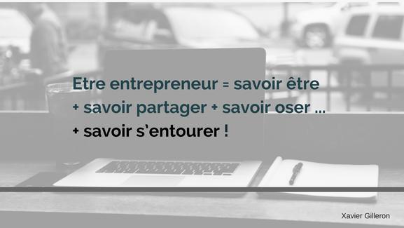 Etre entrepreneur c'est savoir s'entourer accompagnement