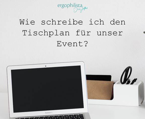 ergophilista Project Management by Julia Leifheit, Freebie - Wie erstelle ich einen Tischplang für unser Event?