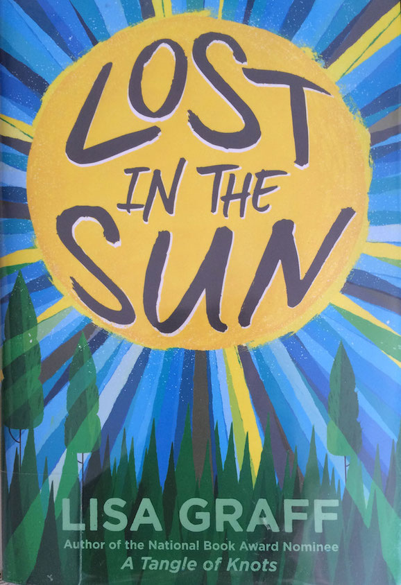 Recent Reads:  Lost in the Sun by Lisa Graff