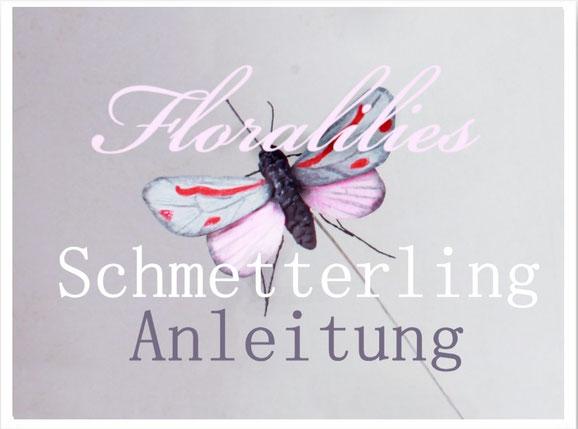 Floralilies Schmetterling Anleitung