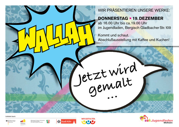 "Einladungsflyer Ausstellung ""WALLAH"" im aak Jugendladen Mülheim"