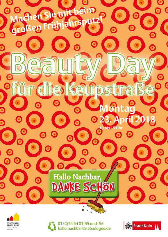 """Aktionsposter """"Beauty Day für die Keupstraße – Machen Sie mit beim großen Frühjahrsputz!"""" am Montag 23. April 2018"""