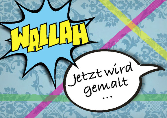 "Flyer ""WALLAH Jetzt wird gemalt …"" Gestaltung: Hanna Ungar"