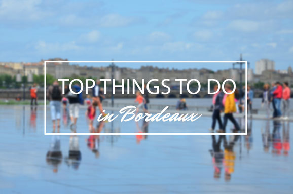 Top-things-to-do-Bordeaux