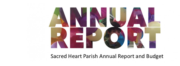Sacred Heart Parish Annual Report and Budget: June 30, 2020