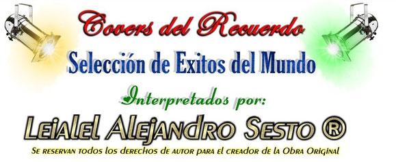 Covers del recuerdo por Leialel Alejandro Sesto