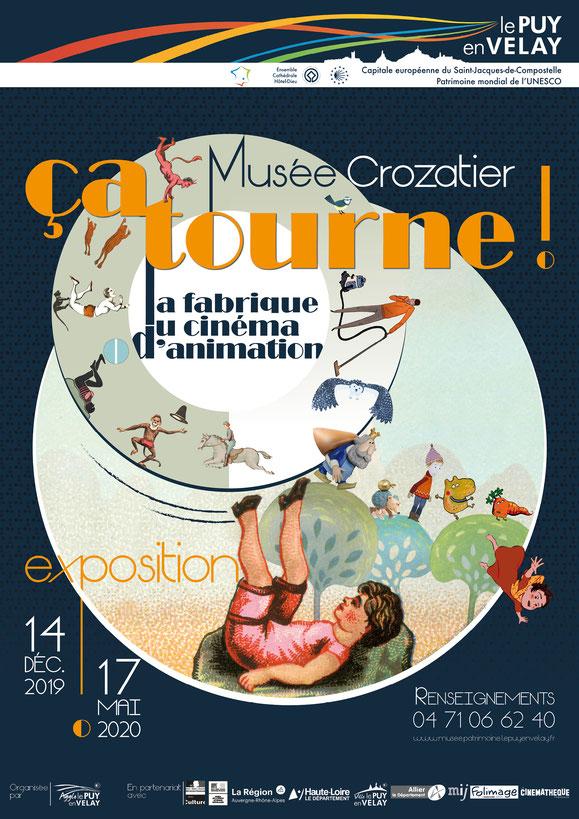 """Affiche de l'exposition """"ça tourne, la fabrique du cinéma d'animation"""", musée Crozatier, Le Puy-en-Velay"""