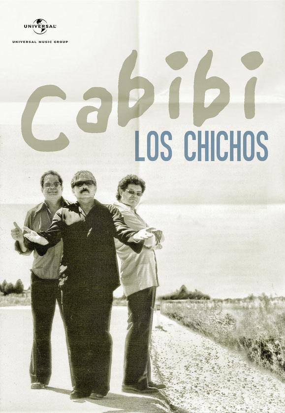 YA ESTÁ A LA VENTA LO NUEVO DE LOS CHICHOS   CABIBI - 2002