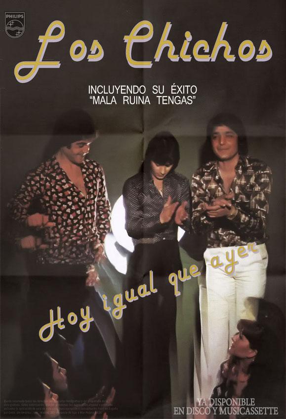 POSTERS HOY IGUAL QUE AYER  1978   LOS CHICHOS