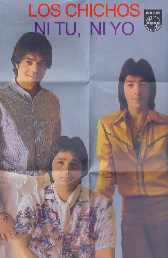 LOS CHICHOS NI TU NI YO PROMOCION  1982 POSTER