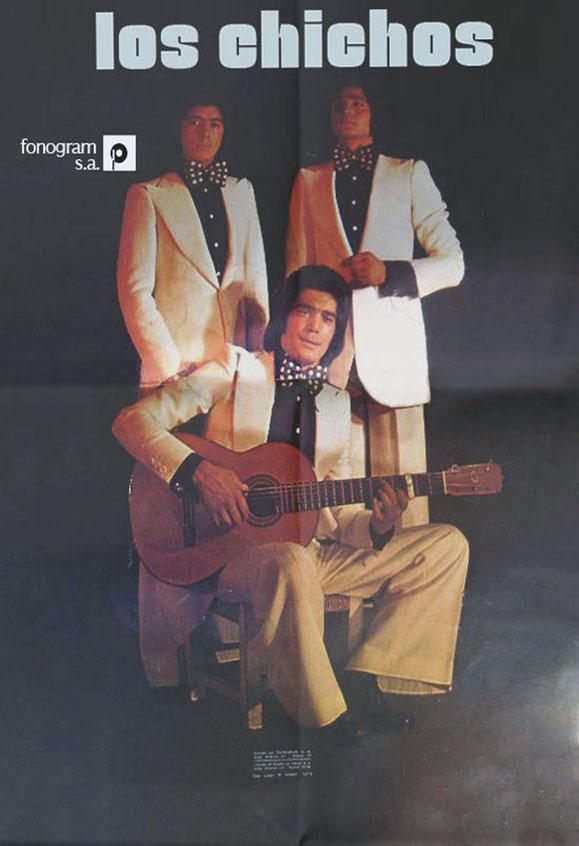 CARTEL PROMOCIONAL 1974 LOS CHICHOS